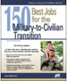 150 Best Jobs for the Military-to-Civilian Transition