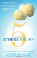 5 Minutes to Stress Relief: How to Release Fear, Worry, and Doubt...Instantly