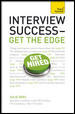 Interview Success-Get the Edge: A Teach Yourself Guide