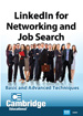 LinkedIn for Networking and Job Search: Basic and Advanced Techniques - DVD (CC)