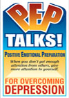 P.E.P. Talks - Positive Emotional Preparation: PEP Talks for Overcoming Depression