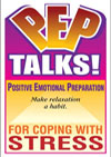 P.E.P. Talks - Positive Emotional Preparation: PEP Talks for Coping with Stress