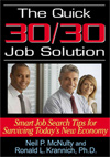 Quick 30/30 Job Solution: Smart Job Search Tips for Surviving Today's New Economy
