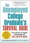 Unemployed College Graduate's Survival Guide