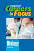 Careers in Focus - Biology