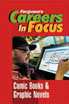 Careers in Focus - Comic Books and Graphic Novels