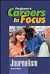 Careers in Focus - Journalism
