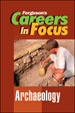 Careers in Focus - Archeology
