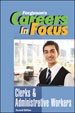 Careers in Focus - Clerks & Administrative Workers