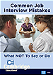 Common Job Interview Mistakes: What NOT To Say or Do DVD
