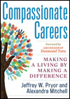 Compassionate Careers: Making a Living by Making a Difference