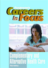 Careers in Focus: Complementary & Alternative Health Care