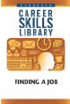 Career Skills Library: Finding A Job