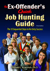 The Ex-Offender's Quick Job Hunting Guide