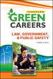 Green Careers: Law, Government, and Public Safety