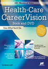 Health-Care CareerVision Book and DVD