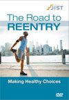 Road to Reentry Video Series: Making Healthy Choices