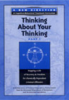 Criminal and Addictive Thinking - Thinking about Your Thinking, Part 1 DVD
