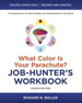 What Color Is Your Parachute? Job-Hunter's Workbook