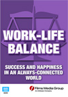 Work-Life Balance: Success and Happiness in an Always-Connected World