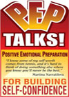 P.E.P. Talks - Positive Emotional Preparation: PEP Talks for Building Self-Confidence