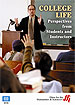 College Life: Perspectives from Students and Instructors - DVD (CC)