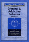 Criminal and Addictive Thinking - Criminal & Addictive Behavior: Tactics DVD