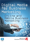 Digital Media for Business Marketing - Online and Mobile Business Marketing Streaming Video