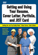 Getting and Using Your Resume, Cover Letter, Portfolio, and JIST Card DVD