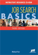 Job Search Basics Series Instructor's Resource Manual - CD ROM