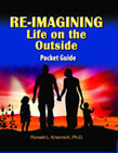Re-Imagining Life on the Outside Pocket Guide: Finding Purpose, Passion, and Meaning in the Next Stage of Life