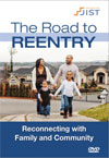 Road to Reentry Video Series: Reconnecting with Family and Community