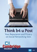 Think b4 u Post: Your Reputation and Privacy on Social Networking Sites - DVD (CC)