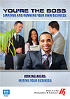 You're the Boss: Starting and Running Your Own Business - Looking Ahead: Exiting Your Business - DVD