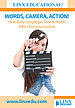 WORDS, CAMERA, ACTION!  How Body Language, Tone & Words Affect Communication - DVD