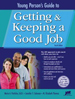 Young Person's Guide to Getting & Keeping a Good Job Instructor's Resources on CD-ROM